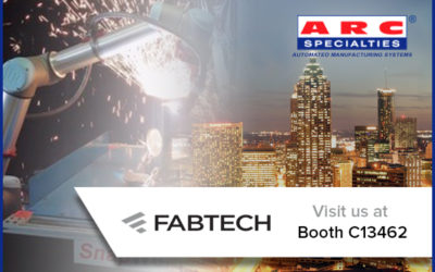 Come Visit ARC Specialties at FABTECH 2018