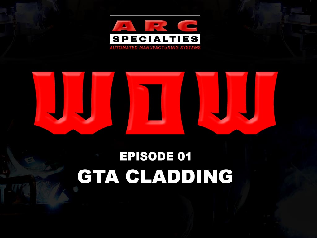 Weld of the Week Episode 01 GTA Cladding