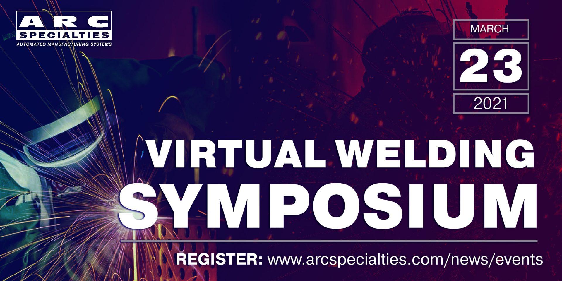 virtual welding symposium march 23, 2021