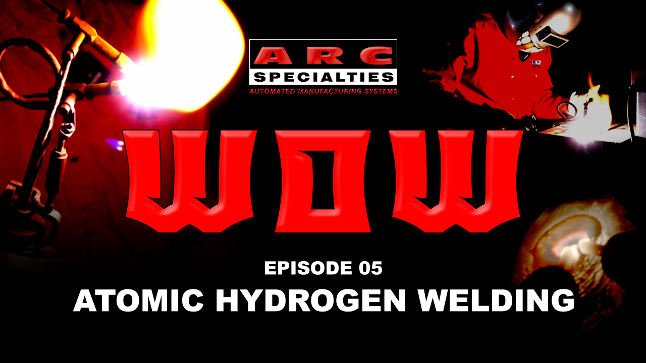 weld of the week atomic hydrogen welding